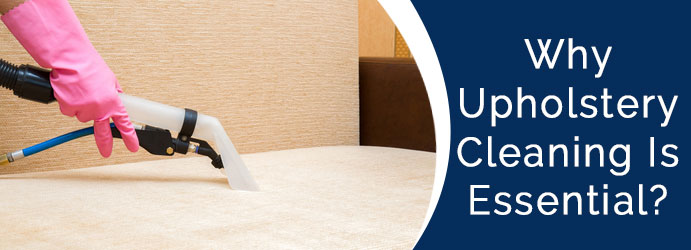 Why Upholstery Cleaning Is Essential?